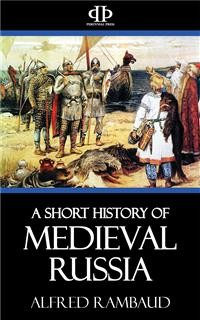 Cover A Short History of Medieval Russia
