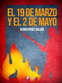 Cover El 19 de marzo y el 2 de mayo
