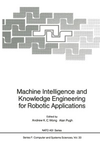 Cover Machine Intelligence and Knowledge Engineering for Robotic Applications