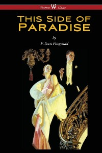 Cover This Side of Paradise (Wisehouse Classics Edition)
