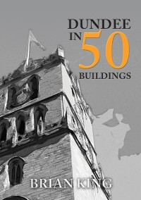 Cover Dundee in 50 Buildings