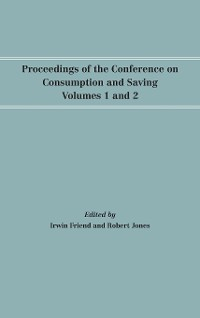 Cover Proceedings of the Conference on Consumption and Saving, Volumes 1 and 2