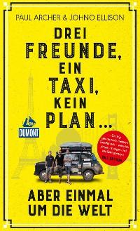 Cover Drei Freunde, ein Taxi, kein Plan
