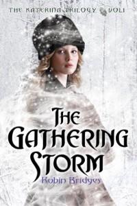 Cover Katerina Trilogy, Vol. I: The Gathering Storm