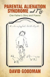 Cover Parental Alienation Syndrome and Me