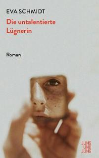 Cover Die untalentierte Lügnerin