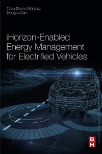 Cover iHorizon-Enabled Energy Management for Electrified Vehicles