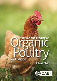 Cover Nutrition and Feeding of Organic Poultry
