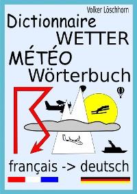 Cover Dictionnaire Météo - Wetter-Wörterbuch