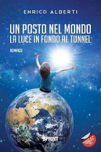 Cover Un posto nel mondo - La luce in fondo al tunnel