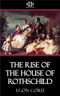 Cover The Rise of the House of Rothschild