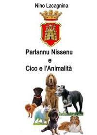 Cover Parlannu Nissenu e Cico e l'Animalità