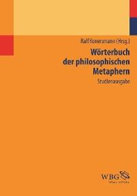 Cover Wörterbuch der philosophischen Metaphern