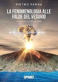Cover La fenomenologia alle falde del Vesuvio