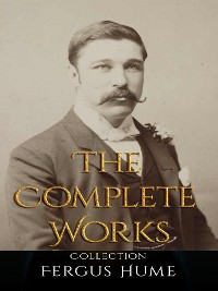 Cover Fergus Hume: The Complete Works