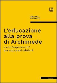 Cover L'educazione alla prova di Archimede