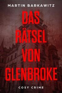 Cover Das Rätsel von Glenbroke