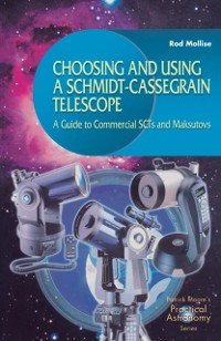 Cover Choosing and Using a Schmidt-Cassegrain Telescope