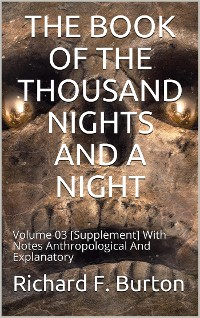 Cover The Book of the Thousand Nights and a Night — Volume 3 [Supplement]