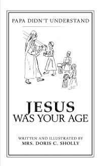 Cover Jesus Was Your Age