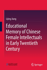 Cover Educational Memory of Chinese Female Intellectuals in Early Twentieth Century