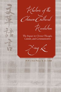 Cover Rhetoric of the Chinese Cultural Revolution