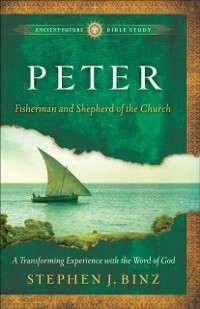 Cover Peter (Ancient-Future Bible Study: Experience Scripture through Lectio Divina)