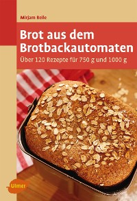 Cover Brot aus dem Brotbackautomaten