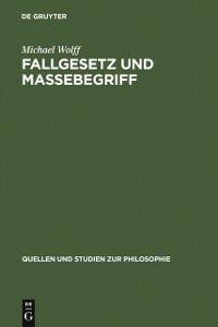 Cover Fallgesetz und Massebegriff