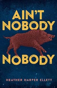 Cover Ain't Nobody Nobody