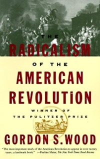 Cover Radicalism of the American Revolution