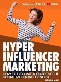 Cover Hyper Influencer Marketing