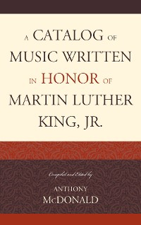 Cover A Catalog of Music Written in Honor of Martin Luther King Jr.
