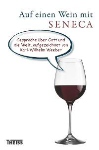 Cover Auf einen Wein mit Seneca