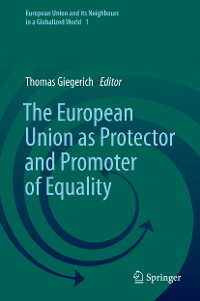 Cover The European Union as Protector and Promoter of Equality