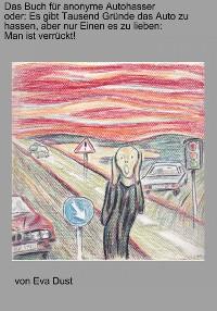 Cover Das Buch für anonyme Autohasser