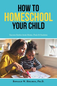 Cover How to Homeschool Your Child