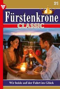 Cover Fürstenkrone Classic 31 – Adelsroman