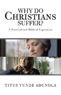 Cover Why Do Christians Suffer?