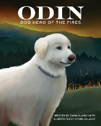 Cover Odin, Dog Hero of the Fires