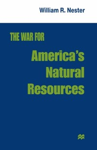Cover War for America's Natural Resources