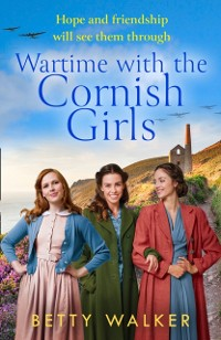 Cover Wartime with the Cornish Girls (The Cornish Girls Series)