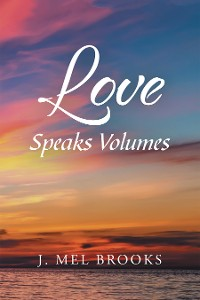 Cover Love Speaks Volumes