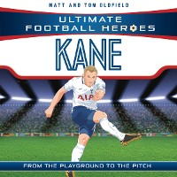 Cover Kane (Ultimate Football Heroes) - Collect Them All!