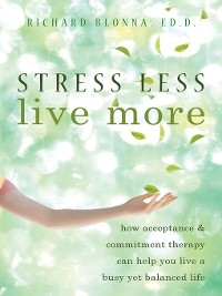 Cover Stress Less, Live More