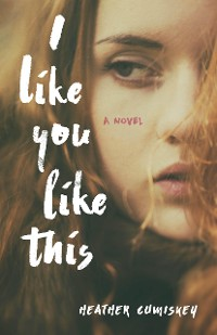 Cover I Like You Like This