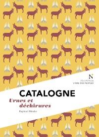 Cover Catalogne : Urnes et déchirures