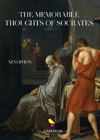 Cover The Memorable Thoughts of Socrates
