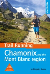 Cover Trail Running - Chamonix and the Mont Blanc region