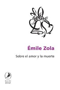 Cover Sobre el amor y la muerte